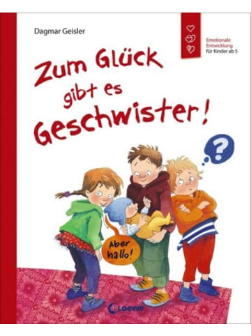 Loewe Verlag Zum Glück gibt es Geschwister!