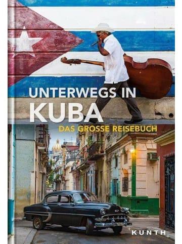 Kunth Unterwegs in Kuba | Das große Reisebuch