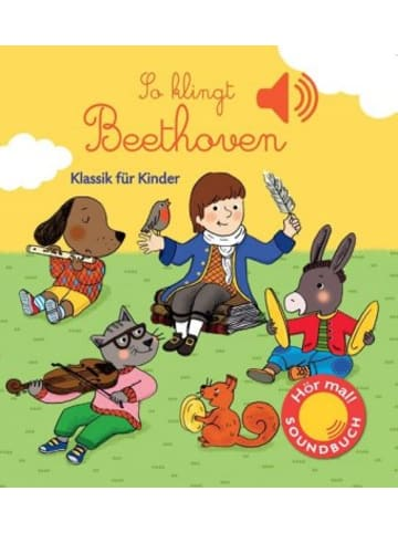 Ullmann Publishing So klingt Beethoven, m. Soundeffekten