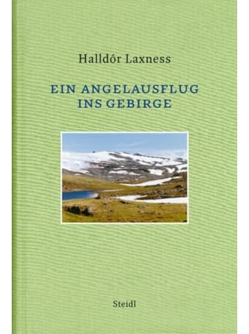 Steidl GmbH & Co.OHG Ein Angelausflug ins Gebirge