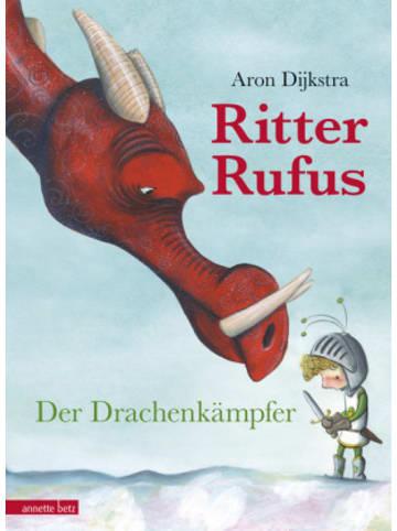 Annette betz Ritter Rufus - Der Drachenkämpfer