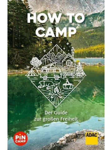 ADAC How to camp   Der Guide zur großen Freiheit