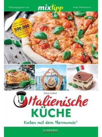 Edition Lempertz mixtipp Italienische Küche: Kochen mit dem Thermomix