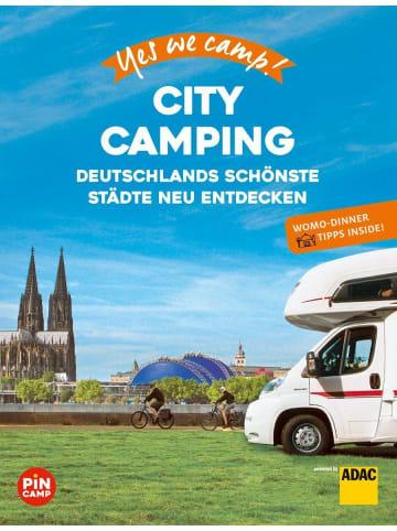 ADAC Yes we camp! City Camping   Deutschlands schönste Städte neu erleben. Mit...