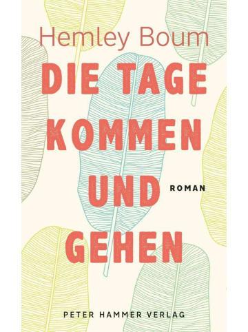 Peter Hammer Verlag Die Tage kommen und gehen