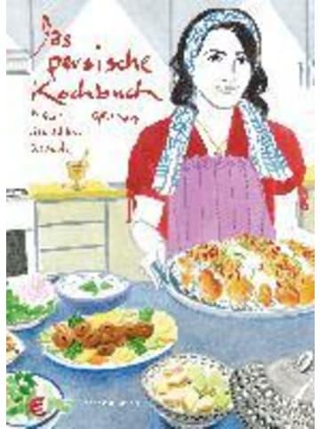 Stuart & Jacoby Das persische Kochbuch | Bilder, Geschichten, Rezepte