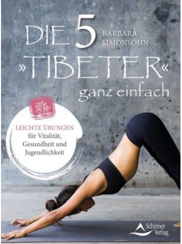 Schirner Die Fünf Tibeter ganz einfach