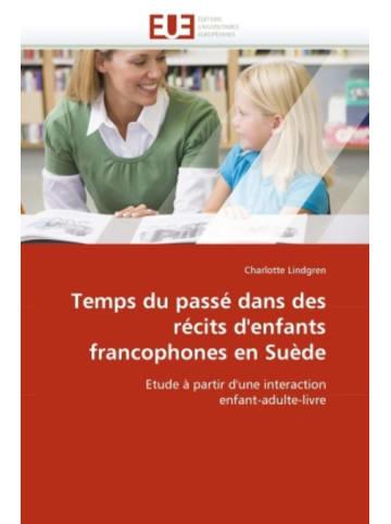 Éditions universitaires europée Temps du passé dans des récits d'enfants francophones en Suède