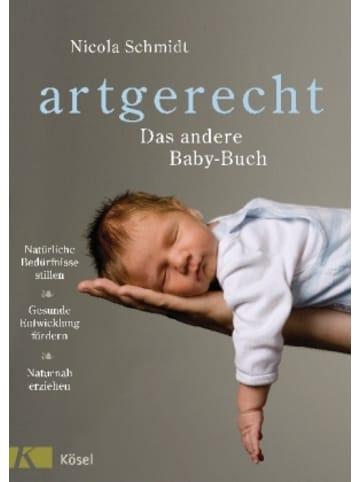 Kösel artgerecht - Das andere Baby-Buch
