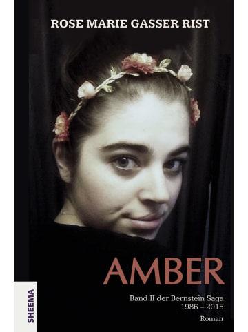 Sheema Medien Amber   Band II der Bernsteinsaga