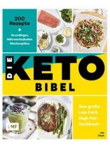 EMF Edition Michael Fischer Die Keto-Bibel - Das große Low Carb High Fat-Kochbuch | 200 Rezepte +...