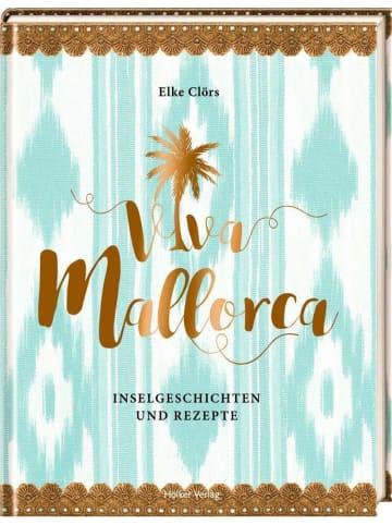 Hölker Viva Mallorca | Inselgeschichten und Rezepte