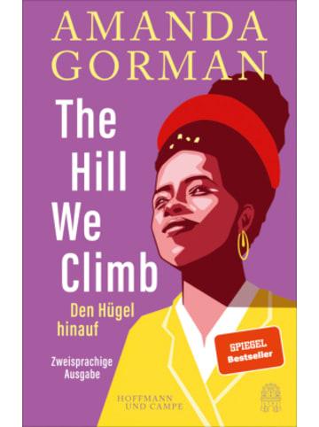 Hoffmann und Campe The Hill We Climb - Den Hügel hinauf: Zweisprachige Ausgabe