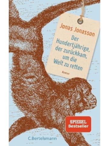 C. Bertelsmann Verlag Der Hundertjährige, der zurückkam, um die Welt zu retten