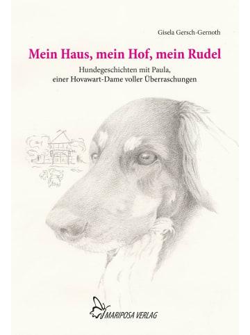 MARIPOSA Mein Haus, mein Hof, mein Rudel | Hundegeschichten mit Paula, einer...