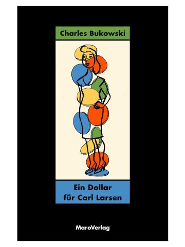 Maro Kawaii Ein Dollar für Carl Larsen | Über Schriftsteller und das Schreiben