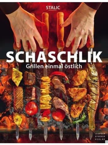 Leopold Stocker Verlag Schaschlik   Grillen einmal östlich