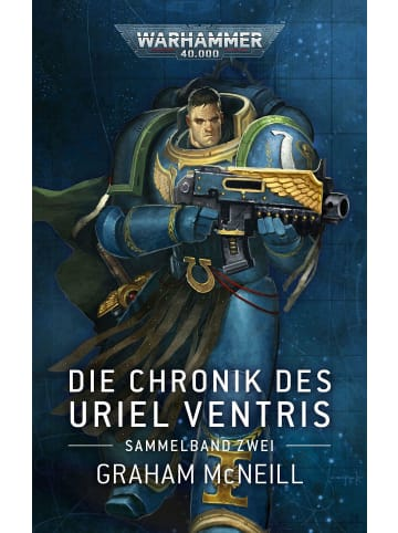 Black Warhammer 40.000 - Die Chronik des Uriel Ventris Band 02