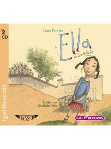Igel Records Ella 1. Ella in der Schule, 2 Audio-CD