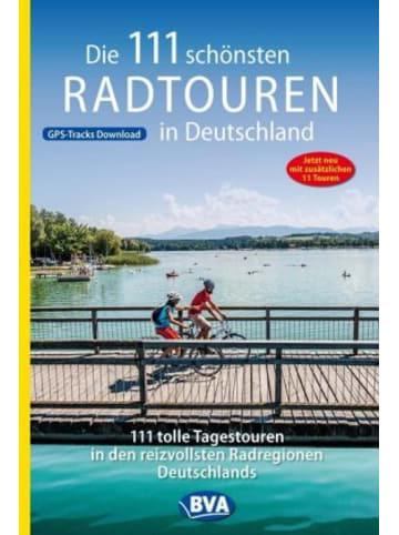 BVA BikeMedia GmbH Die 111 schönsten Radtouren in Deutschland