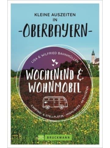 Bruckmann Wochenend und Wohnmobil - Kleine Auszeiten in Oberbayern