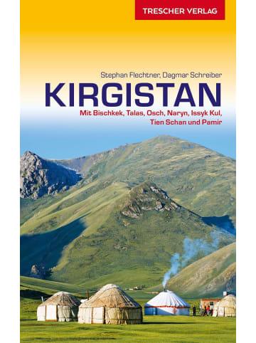 TRESCHER VERLAG Reiseführer Kirgistan | Mit Bischkek, Talas, Osch, Naryn, Issyk Kul, Tien...