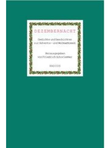 Radius Dezembernacht   Gedichte und Geschichten zur Advents- und Weihnachtszeit