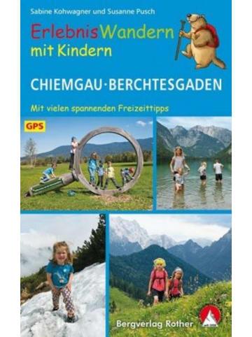 Bergverlag Rother ErlebnisWandern mit Kindern Chiemgau - Berchtesgaden