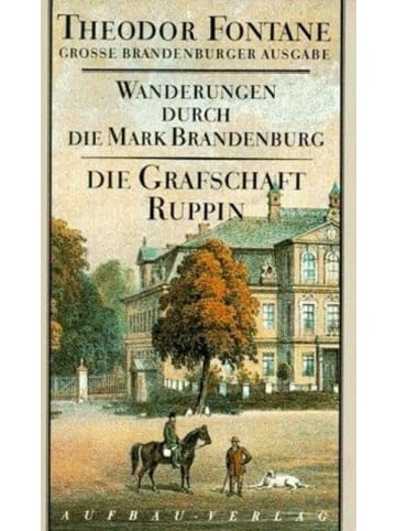 Aufbau Wanderungen durch die Mark Brandenburg 1   Die Grafschaft Ruppin