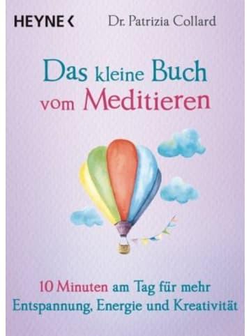 Heyne Das kleine Buch vom Meditieren