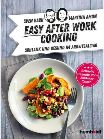 Humboldt Hannover Easy After-Work-Cooking | Schlank und gesund im Arbeitsalltag. Schnelle...