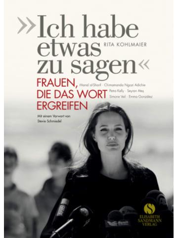 """Elisabeth Sandmann Verlag """"Ich habe etwas zu sagen"""""""