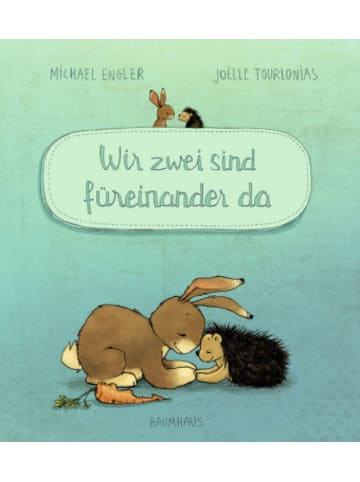 Baumhaus Verlag Wir zwei sind füreinander da