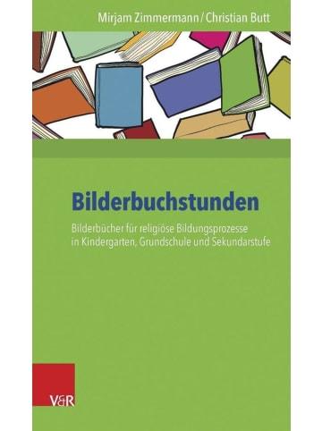 Vandenhoeck & Ruprecht Bilderbuchstunden   Bilderbücher für religiöse Bildungsprozesse in...