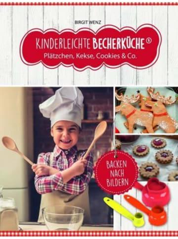 Becherküche.de Kinderleichte Becherküche - Plätzchen, Kekse, Cookies & Co., m. Messbecher-Set 3-tlg.