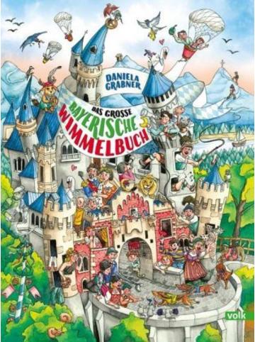 Volk München Das große bayerische Wimmelbuch