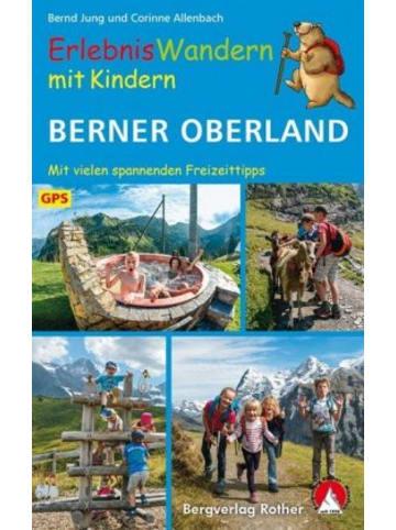 Bergverlag Rother ErlebnisWandern mit Kindern Berner Oberland
