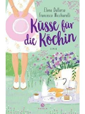 Thiele Küsse für die Köchin   Roman