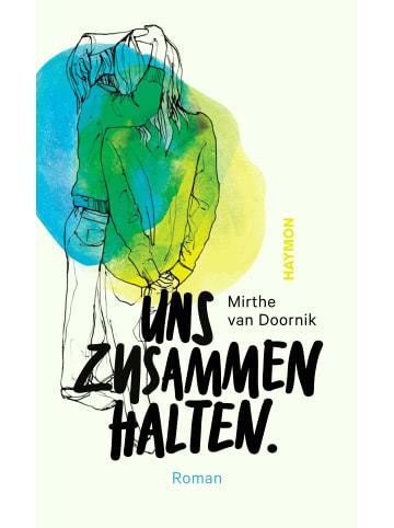 Haymon Verlag Uns zusammenhalten | Roman