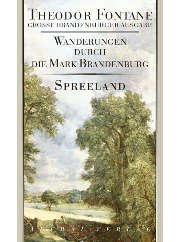 Aufbau Wanderungen durch die Mark Brandenburg 4   Spreeland. Beeskow-Storkow und...