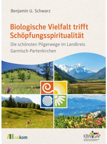 Oekom Biologische Vielfalt trifft Schöpfungsspiritualität   Die schönsten...