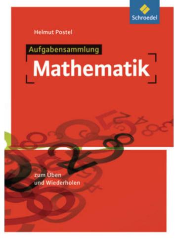Schroedel Aufgabensammlung Mathematik, Ausgabe 2012
