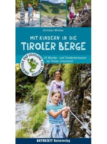Naturzeit Reiseverlag Mit Kindern in die Tiroler Berge