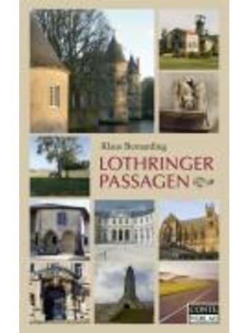 Conte Lothringer Passagen   21 Tagesreisen durch Ostfrankreich