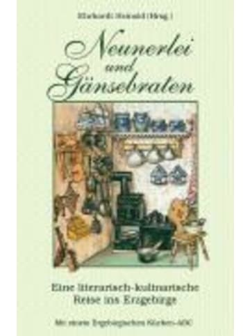 Verlag der Nation Neunerlei und Gänsebraten | Eine literarisch-kulinarische Reise ins...