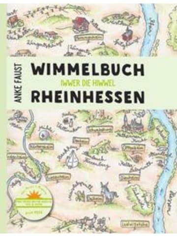 Pmv Peter Meyer Verlag Wimmelbuch Rheinhessen   Iwwer die Hiwwel