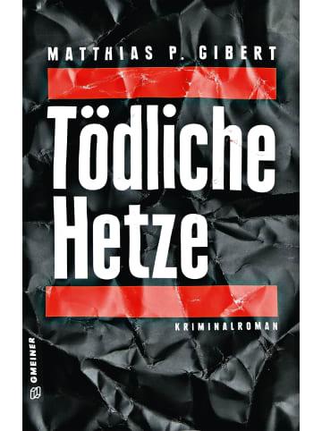 Gmeiner-Verlag Tödliche Hetze   Thilo Hains 4. Fall