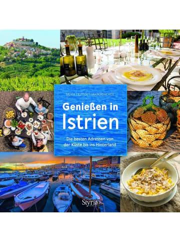 Styria Genießen in Istrien   Die besten Adressen von der Küste bis ins Hinterland