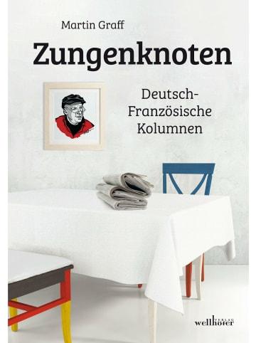 Wellhöfer Verlag Zungenknoten   Deutsch-Französische Kolumnen