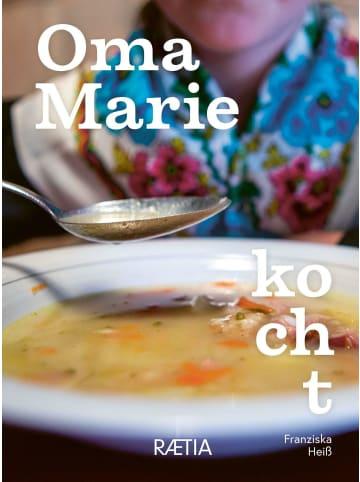 Edition Raetia Oma Marie kocht   Rezepte und Geschichten meiner Oma aus dem Sarntal